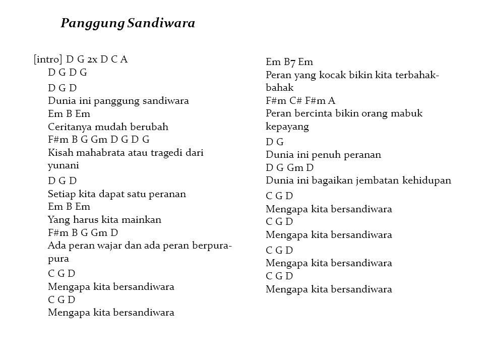Panggung Sandiwara [intro] D G 2x D C A D G D G